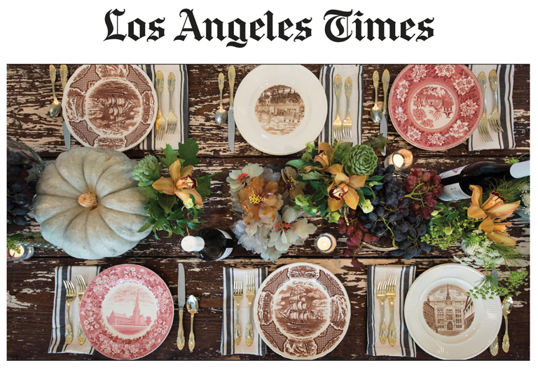Los Angeles Times  | Tablescapes for Thanksgiving